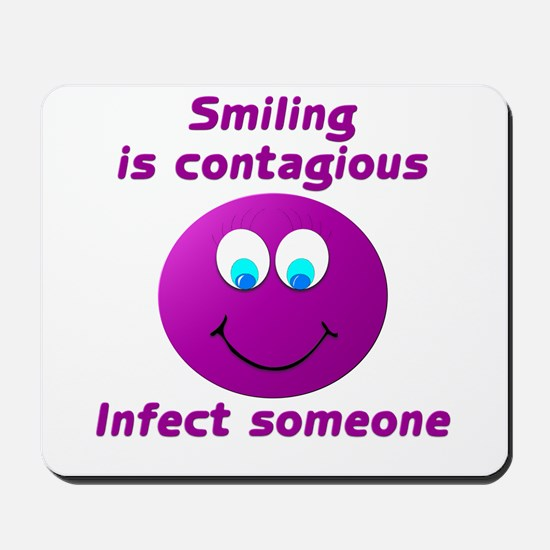 Smiling is contagious #5 Mousepad