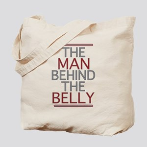 The Man Behind The Belly Tote Bag