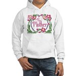 For My Mother Hooded Sweatshirt