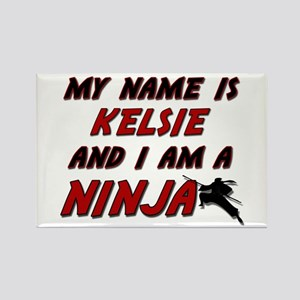 my name is kelsie and i am a ninja Rectangle Magne