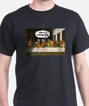 Last Supper - Sausage Fest T-Shirt