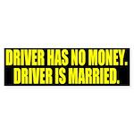 Driver is Married Bumper Sticker