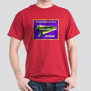 """Proud Owner of a DeSoto"" Dark T-Shirt"