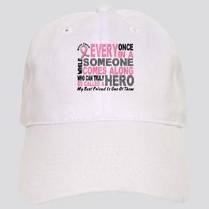 HERO Comes Along 1 Best Friend BREAST CANCER Cap