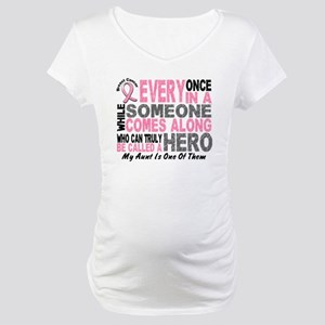 HERO Comes Along 1 Aunt BREAST CANCER Maternity T-