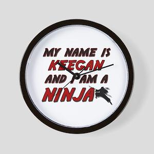 my name is keegan and i am a ninja Wall Clock
