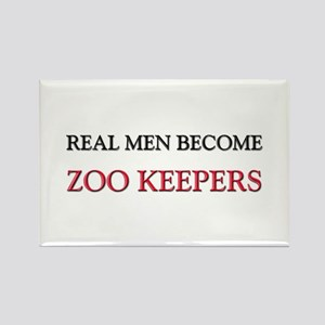 Real Men Become Zoo Keepers Rectangle Magnet