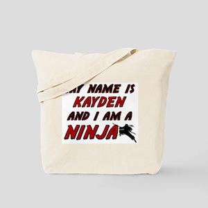my name is kayden and i am a ninja Tote Bag