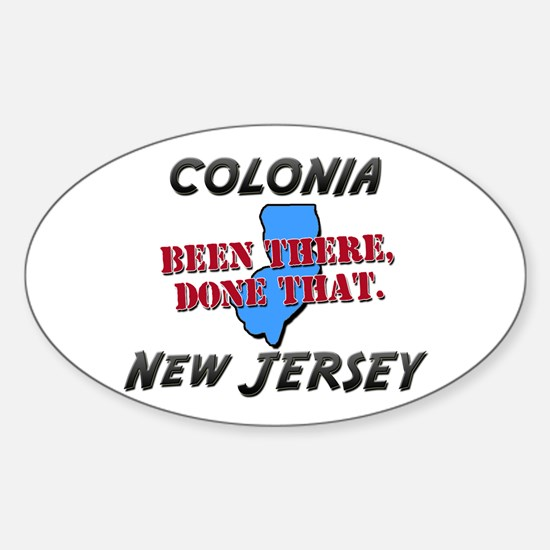 colonia new jersey - been there, done that Decal
