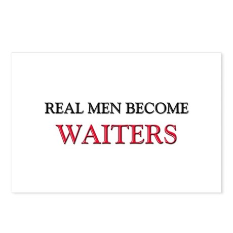 Real Men Become Waiters Postcards (Package of 8)