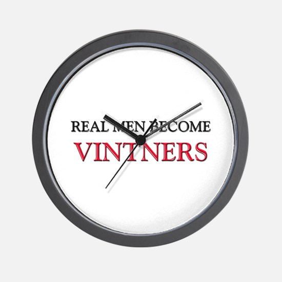 Real Men Become Vintners Wall Clock
