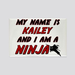 my name is kailey and i am a ninja Rectangle Magne
