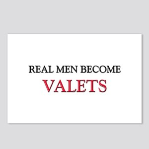 Real Men Become Valets Postcards (Package of 8)