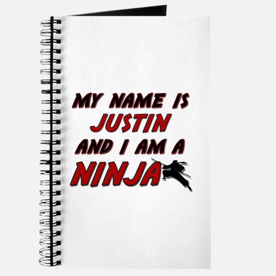 my name is justin and i am a ninja Journal