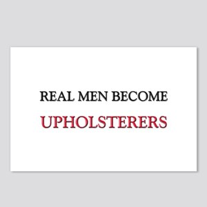 Real Men Become Upholsterers Postcards (Package of