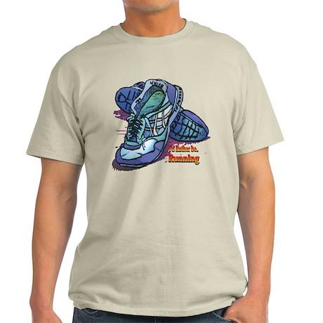 I'd Rather Be Running Light T-Shirt