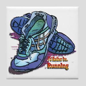 I'd Rather Be Running Tile Coaster