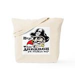 What Arrrgh Ya Lookin At? Tote Bag
