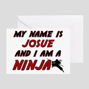 my name is josue and i am a ninja Greeting Card