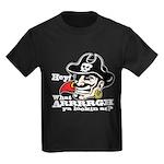 What Arrrgh Ya Lookin At? Kids Dark T-Shirt