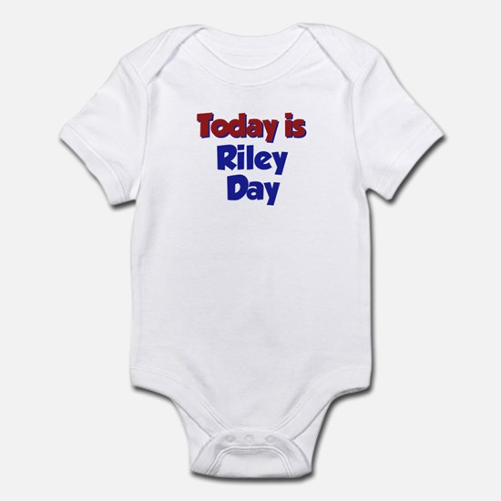 Today is Riley Day Infant Bodysuit