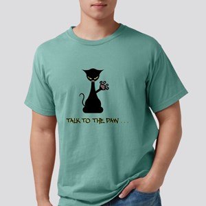 Talk To The Paw - Attitude T-Shirt