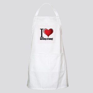 I love working at home BBQ Apron