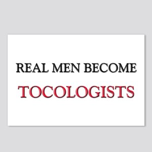Real Men Become Tocologists Postcards (Package of