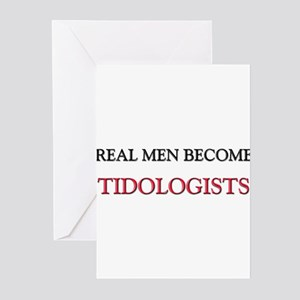 Real Men Become Tidologists Greeting Cards (Pk of