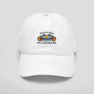 BORN TO PLAY BLUEGRASS Cap