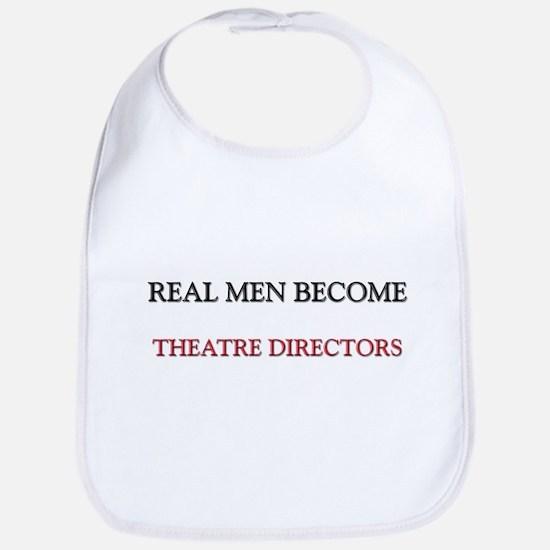 Real Men Become Theatre Directors Bib