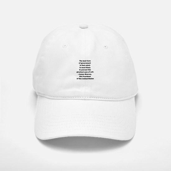 James Monroe Quotation Baseball Baseball Cap