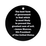 James Monroe Quotation Ornament (Round)