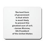 James Monroe Quotation Mousepad