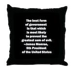 James Monroe Quotation Throw Pillow
