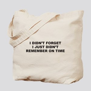Forget Tote Bag