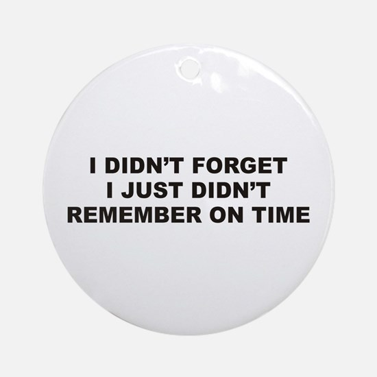 Forget Ornament (Round)