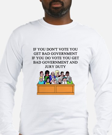 voter government jury duty Long Sleeve T-Shirt