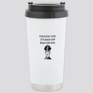 good cop police Stainless Steel Travel Mug