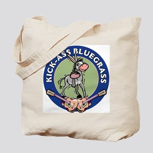 KICK-ASS BLUEGRASS Tote Bag