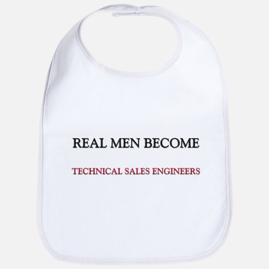Real Men Become Technical Sales Engineers Bib