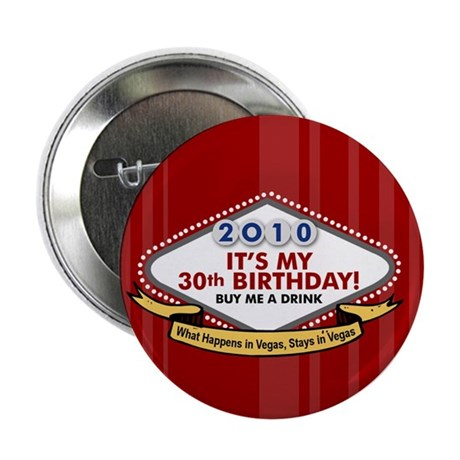 "30th Vegas Birthday 2.25"" Button"