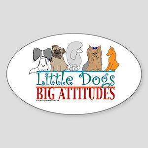 Big Attitudes Oval Sticker