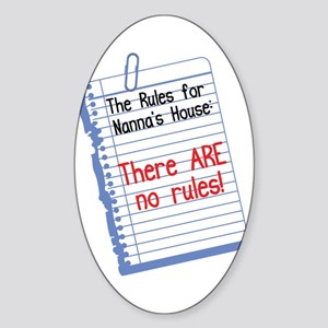 No Rules at Nanna's House Oval Sticker