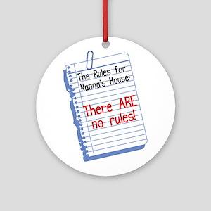 No Rules at Nanna's House Ornament (Round)