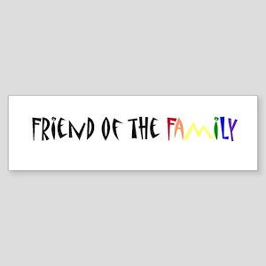 friend of the family Bumper Sticker