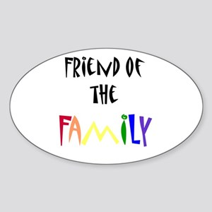 friend of the family Oval Sticker
