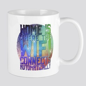 Home is where the wifi connects Home is wher Mugs