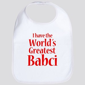 I Have World's Greatest Babci Bib