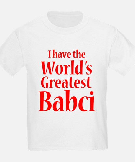 I Have World's Greatest Babci T-Shirt